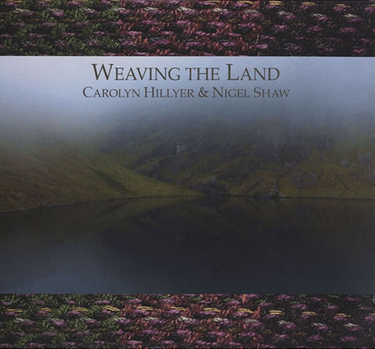 Weaving the Land CD by Carolyn Hillyer