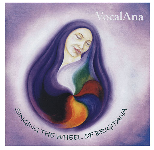Singing the Wheel of BrigitAna
