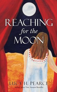 Reaching for the Moon by Lucy Pearce