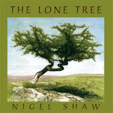 The Lone Tree CD by Nigel Shaw