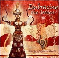 Embrace The Goddess CD by Anique Radiant Heart